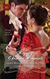 """Regency Christmas Proposals The Soldier's Christmas Miracle\Snowbound and Seduced\Christmas at Mulberry Hall"" av Gayle Wilson"