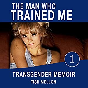 The Man Who Trained Me Audiobook