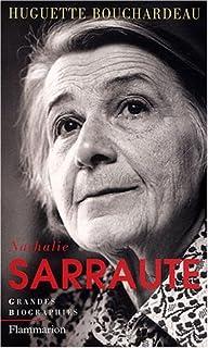 Nathalie Sarraute, Bouchardeau, Huguette