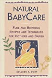 Natural BabyCare, Colleen K. Dodt, 0882669532