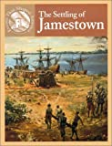 img - for The Settling of Jamestown (Events That Shaped America) book / textbook / text book