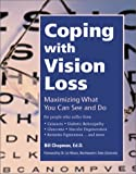 Coping with Vision Loss, Bill Chapman, 0897933176