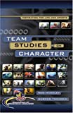 Team Studies on Character, Rod Handley and Gordon Thiessen, 1929478658