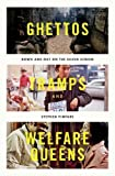 "Stephen Pimpare, ""Ghettos, Tramps, and Welfare Queens: Down and Out on the Silver Screen"" (Oxford UP, 2017)"