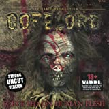 Force Fed on Human Flesh by Gorelord (2001-10-29)