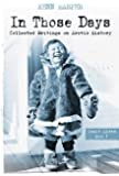 Inuit Lives (In Those Days: Collected Writings on Arc)