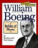William Boeing: Builder of Planes (Community Builders)