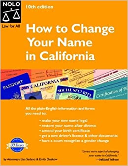 How to change your name in california lisa sedano emily doskow how to change your name in california lisa sedano emily doskow 9780873379915 amazon books yelopaper Image collections