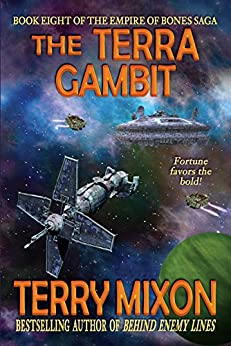 The Terra Gambit (Book 8 of The Empire of Bones Saga) by [Mixon, Terry]