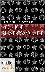 G.I. JOE: Shadowblade (Kindle Worlds Novella)