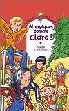 L'Ecole d'Agathe, Tome 32 : Allergiques comme Clara !