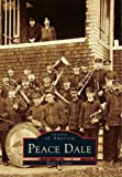 img - for Peace Dale (Images of America) book / textbook / text book