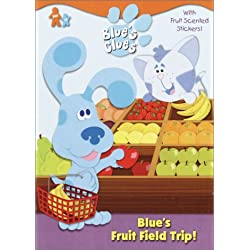 Blue's Fruit Field Trip! (Blue's Clues)