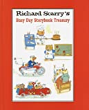 Richard Scarry's Busy Day Storybook Treasury, Richard Scarry, 0517162261