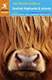 Front cover for the book The Rough Guide to The Scottish Highlands & Islands by Rob Humphreys