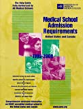 Medical School Admission Requirements, 1999-2000, United States and Canada : United States and Canada, 1998-1999, , 1577540077