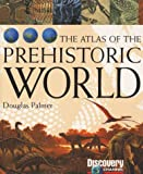 The Atlas of the Prehistoric World