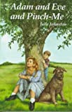 Adam and Eve and Pinch-Me, Julie Johnston, 0316469904