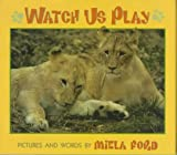 Watch Us Play, Miela Ford, 0688156061