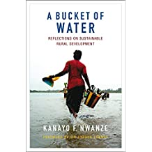 A Bucket of Water: Reflections on sustainable rural development