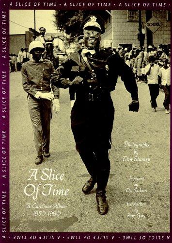- Slice of Time: A Carolinas Album, 1950-1990