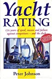 Yacht Rating, Peter Johnson, 0952947803