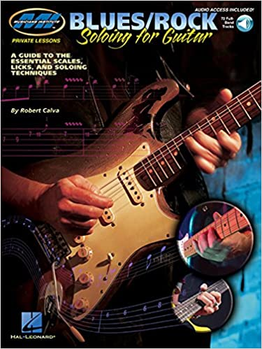 Blues/Rock Soloing for Guitar: Private Lessons Series With CD ...