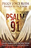 Psalm 91: Real-Life Stories of God's Shield of