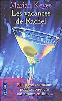 Les vacances de Rachel par Keyes