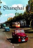 Shanghai: A History in Photographs, 1842-Today