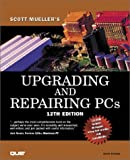 img - for Upgrading and Repairing PCs (with CD-ROM) book / textbook / text book