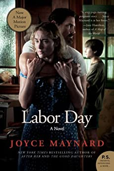 Labor Day: A Novel (P.S.) by [Maynard, Joyce]