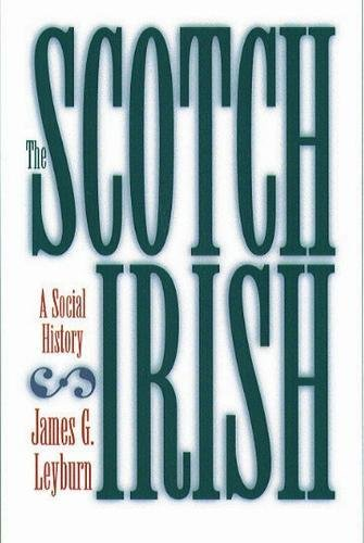 The Scotch-Irish: A Social - Highlands Stores Arlington