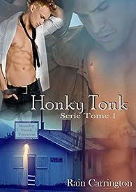 Honky Tonk par Rain Carrington
