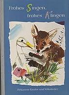 Frohes Singen, frohes Klingen by Janusz…
