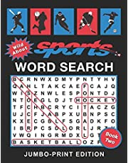 Wild About Sports Word Search Book: Jumbo-Print Edition: 50 Extra-Large Print Puzzles for Adults and Seniors with Low Vision