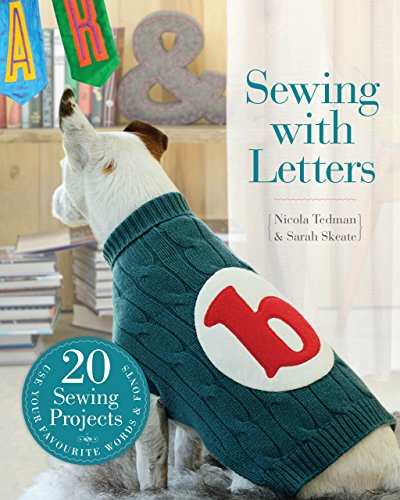 Sewing with Letters: 20 Sewing Projects ()