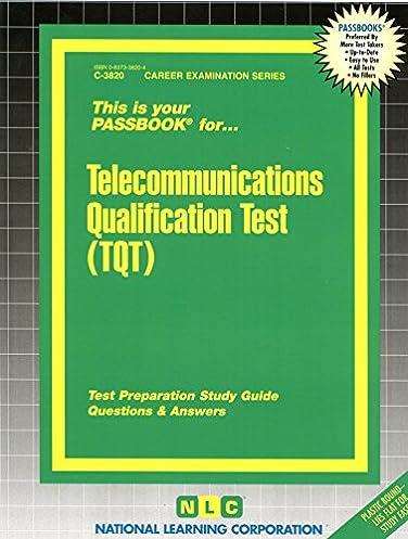 telecommunications qualification test tqt passbooks career rh amazon com Tqt Tranfer Tqt Tranfer