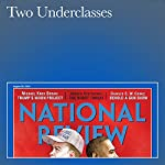 Two Underclasses | J. D. Vance