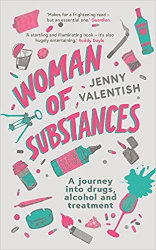 Woman of Substances: Amazon co uk: Jenny Valentish