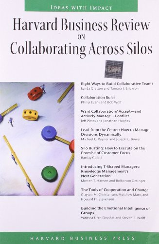 Harvard Business Review on Collaborating Across Silos (Harvard Business Review Paperback Series) (Silo Cover)