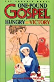 One-Pound Gospel, Vol. 2: Hungry For Victory (One Pound Gospel) (Vol 2)