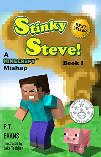 Stinky Steve: Book One - A Minecraft Mishap