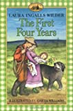 The First Four Years (Little House) [Paperback] [2008] Laura Ingalls Wilder, Garth Williams