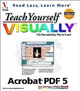 Teach Yourself VISUALLY Acrobat 5 PDF