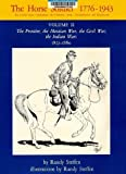 The Horse Soldier, 1776-1943, Randy Steffen, 0806114509