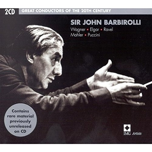 Great Conductors of the 20th century: Sir John Barbirolli (Sir John Barbirolli The Great Emi Recordings)