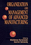 img - for Organization and Management of Advanced Manufacturing book / textbook / text book