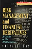 img - for Risk Management and Financial Derivatives: A Guide to the Mathematics book / textbook / text book