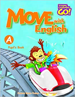 Book Move with English: Pupil's Book A (Young Learners Go!)